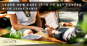 mana and a woman talking with man holding a laptop | Easy to get Funding with Lease Genie.
