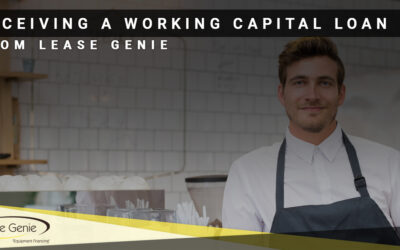 Receiving A Working Capital Loan from Lease Genie